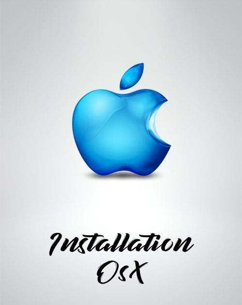 Installation MAC OSX Caralina, High Sierra, Sierra, El capitan, Lion, Yosemite etc...